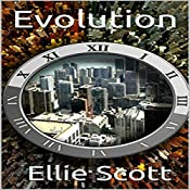 Evolution: Evolution Trilogy, Book 1 | Ellie Scott