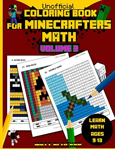 Coloring Book For Minecrafters: Math Coloring Book: Calculate and Color Squares (Unofficial Coloring Book)