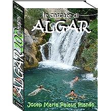 Le cascate di ALGAR  (100 immagini) (Italian Edition)
