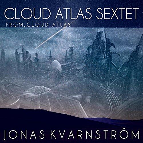 """Cloud Atlas - Sextet (From """"Cl..."""