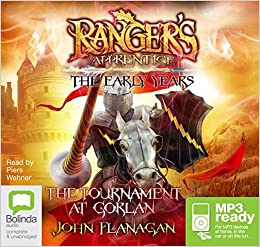 The Tournament at Gorlan (Ranger's Apprentice The Early Years (1))