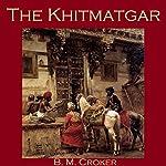 The Khitmatgar | B. M. Croker