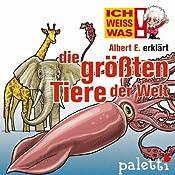 Albert E. erklärt die größten Tiere der Welt (Ich weiß was) | Beate Kriechel