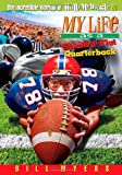 My Life as a Splatted Flat Quarterback, Bill Myers, 1400309069