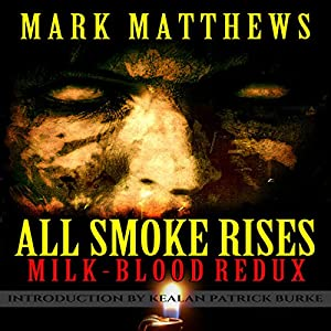 All Smoke Rises Audiobook