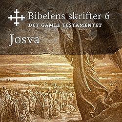 Josva (Bibel2011 - Bibelens skrifter 6 - Det Gamle Testamentet)