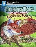Trickster Tales, Josepha Sherman, 0874834503