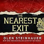 The Nearest Exit | Olen Steinhauer