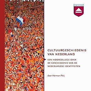 Cultuurgeschiedenis van Nederland Audiobook