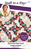 Quilt in a Day Split Nine-Patch Quilt Pattern by