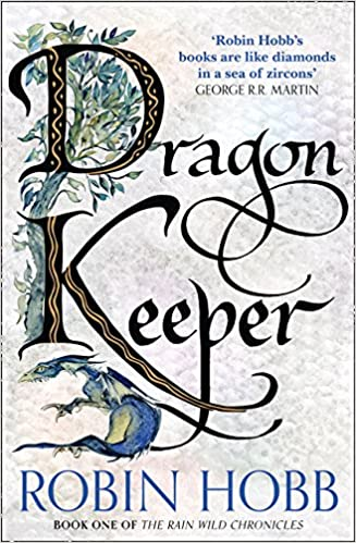 Image result for dragon keeper robin hobb