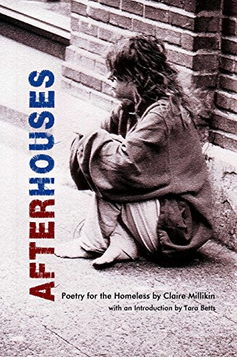 After Houses: Poetry for the Homeless by Claire Millikin by [Millikin, Claire]