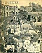 Shell Guide to Wiltshire. by Robert Byron