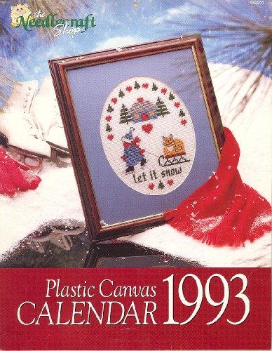 Plastic Canvas Calendar 1993, (the Needlecraft Shop #933212) (Canvas Plastic Calendar)