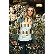 The Shaman's Daughter (Hemstreet Witches Book 1)