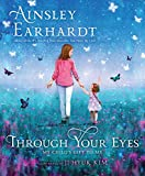 #3: Through Your Eyes: My Child's Gift to Me
