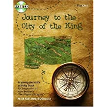 Journey to the City of the King: An Adaptation of John Bunyan's 'The Pilgrim's Progress' [With CD (Audio)] (Bunyan for Kids) by Peter Woodcock (2009-10-01)