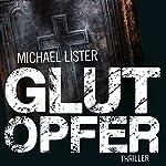 Glutopfer | Michael Lister