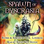 Spawn of Dyscrasia: Dyscrasia Fiction, Book 2 | S. E. Lindberg