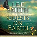 Guests on Earth | Lee Smith
