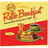 Retro Breakfast: Memorable Meals Morning, Noon, or Night