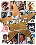Holy Headshot!, Patrick Borelli and Douglas Gorenstein, 1416591125