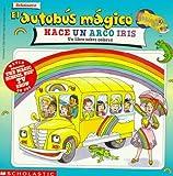 El Autobus Magico Hace un Arco Iris, Joanna Cole, 0590390996