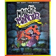 MAUDIT MANOIR T03 : LES MALFICES DE BATRICES