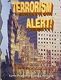 Terrorism Alert!, Lynn Peppas and Sydney Newton, 0778716171