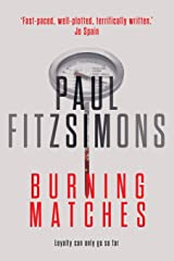 Burning Matches Paperback