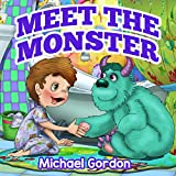 #6: Book For Kids: Meet The Monster (Children's book about a Boy and his friend Monster, Picture Books, Preschool Books, Ages 3-5, Baby Books, Kids Book, Bedtime Story)