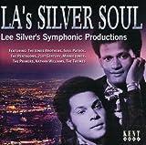 L.A.'s Silver Soul: Lee Silver's Symphonic Productions