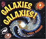 Galaxies, Galaxies, Gail Gibbons, 0823420027