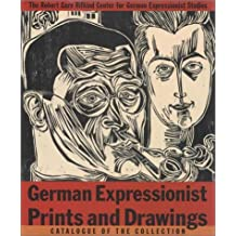German Expressionist Prints and Drawings: Vol. 2