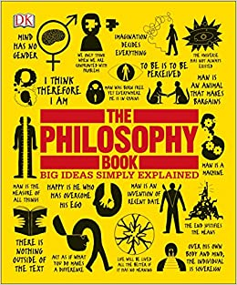 The Philosophy Book Big Ideas Simply Explained DK 9781465458551 Amazon Books