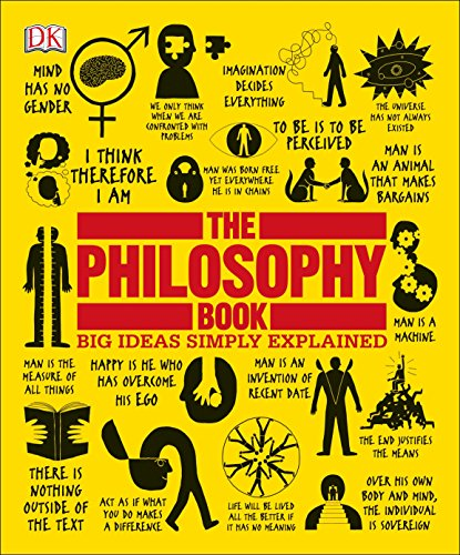 The Philosophy Book: Big Ideas S...