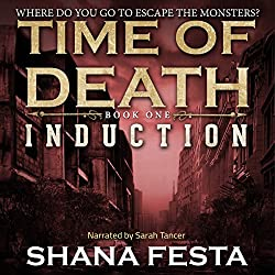 Time of Death: Induction (A Zombie Tale)