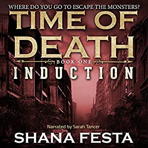 Time of Death: Induction (A Zombie Tale) Audiobook