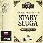 Stary sluga | Henryk Sienkiewicz