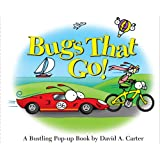 Bugs That Go!: A Bustling Pop-up Book (David Carter's Bugs)