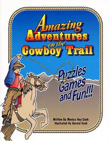 Download Amazing Adventures on the Cowboy Trail pdf epub