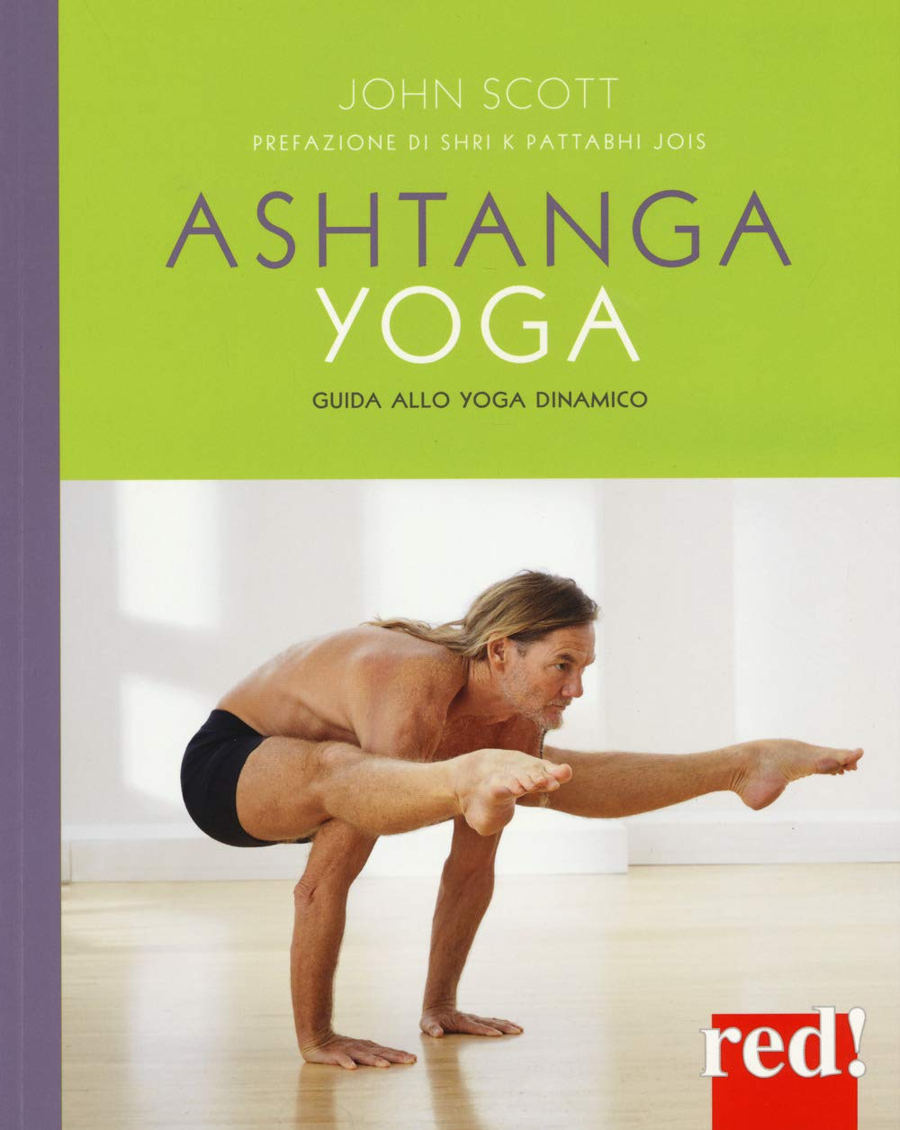 Ashtanga yoga. Guida allo yoga dinamico (Discipline): Amazon ...
