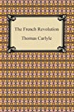 The French Revolution, Thomas Carlyle, 142093239X