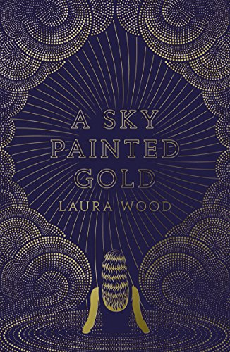 A Sky Painted Gold (English Edition)