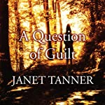 A Question of Guilt | Janet Tanner