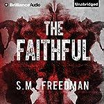 The Faithful | S. M. Freedman