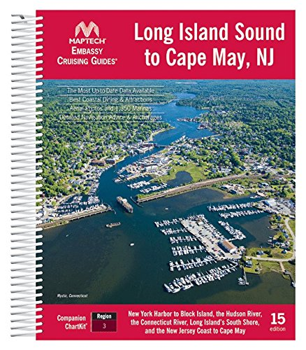 Embassy Cruising Guide: Long Island Sound, 15th Edition by Maptech