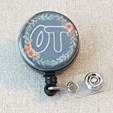 OT Badge Holder, Occupational Therapist Graduate Gifts, OT Therapist Student Graduation Gift, OT Thank You Gift for Therapist- Retractable ID Badge Reel With Swivel Pinch Clip, Nurse Graduation Gifts