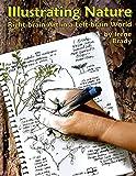 Illustrating Nature, Right-brain Art in a Left-brain World