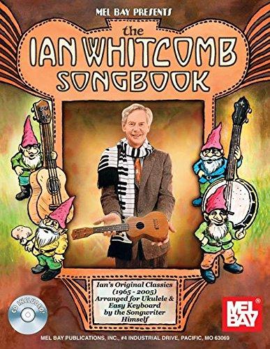 Ian Whitcomb Songbook Arranged for Ukulele and Easy Keyboard